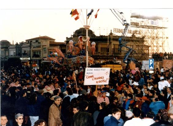 Come l'hanno ridotta di Rione Marco Polo - Palio dei Rioni - Carnevale di Viareggio 1989